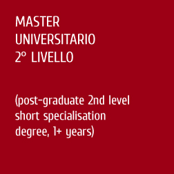 Master universitario 2° livello (Post graduate 2rd cycle short specialisation degree, 1+ years