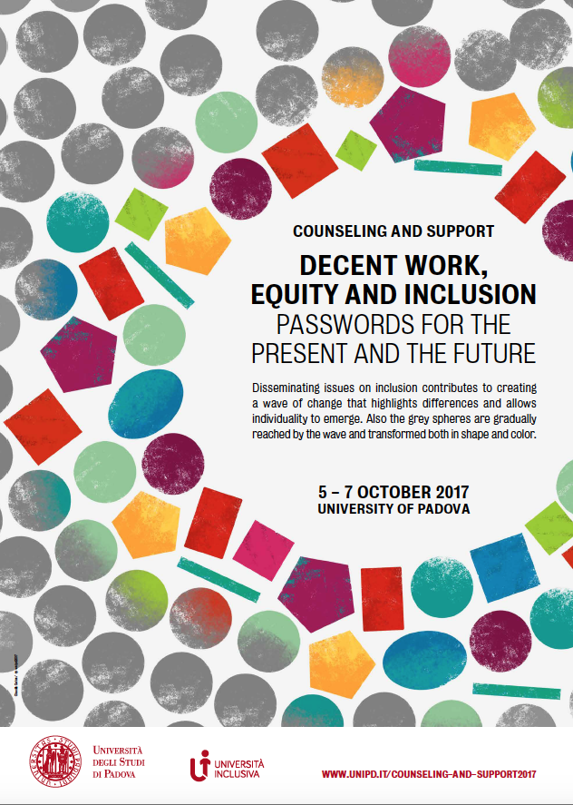 Decent work, Equity and Inclusion. Password for the present and the future. Ottobre 5-7, 2017 Palazzo Bo, Aula Magna,Via 8 febbraio 2, Padova