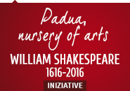 Padua nursery of arts - william shakespeare 1616-2016 iniziative