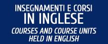 Insegnamenti e corsi in inglese