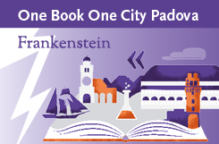 One Book One City Padova, Frankenstein